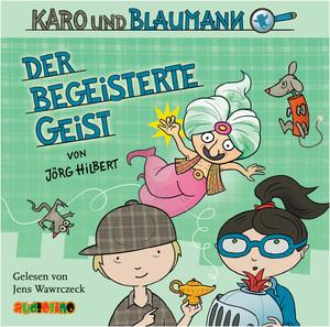 Karo und Blaumann - Der begeisterte Geist