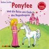 Ponyfee und die Reise ans Ende des Regenbogens