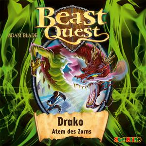 Beast Quest - Drako, Atem des Zorns