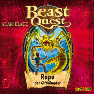 Beast Quest - Rapu, der Giftkämpfer