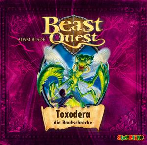 Beast Quest - Toxodera, die Raubschrecke