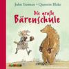 Vergrößerte Darstellung Cover: Die große Bärenschule. Externe Website (neues Fenster)