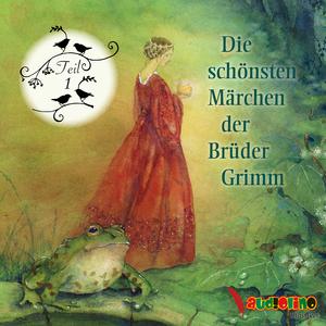 ¬Die¬ schönsten Märchen der Brüder Grimm