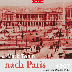 Mit Mark Twain nach Paris