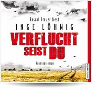 "Pascal Breuer liest Inge Löhnig ""Verflucht seist du"""