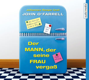"Johannes Raspe liest John O'Farrell ""Der Mann, der seine Frau vergaß"""