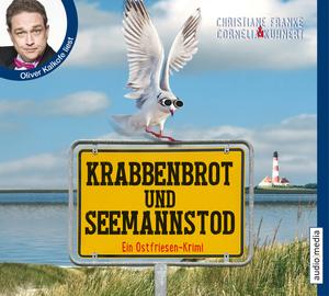 """Oliver Kalkofe liest Christiane Franke & Cornelia Kuhnert """"Krabbenbrot und Seemannstod"""""""