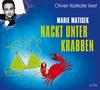 "Oliver Kalkofe liest Marie Matisek ""Nackt unter Krabben"""