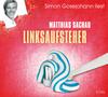 "Simon Gosejohann liest Matthias Sachau ""Linksaufsteher"""