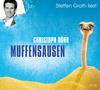 """Steffen Groth liest Christoph Dörr """"Muffensausen"""""""