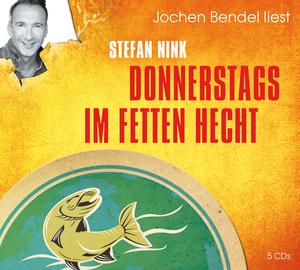 """Jochen Bendel liest Stefan Nink """"Donnerstags im Fetten Hecht"""""""