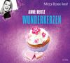 "Mirja Boes liest Anne Hertz ""Wunderkerzen"""