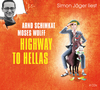"Simon Jäger liest Arnd Schimkat, Moses Wolff ""Highway to Hellas"""