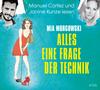 """Manuel Cortez und Janine Kunze lesen Mia Morgowski """"Alles eine Frage der Technik"""""""