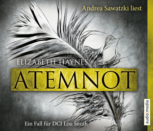 "Andrea Sawatzki liest Elizabeth Haynes ""Atemnot"""