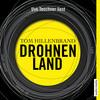 """Uve Teschner liest Tom Hillenbrand """"Drohnenland"""""""