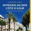 Intrigen an der Côte d'Azur