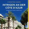 Vergrößerte Darstellung Cover: Intrigen an der Côte d'Azur. Externe Website (neues Fenster)