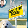 "Oliver Kalkofe liest Christiane Franke, Cornelia Kuhnert ""Der letzte Heuler"""
