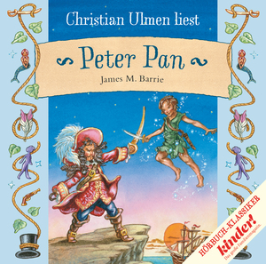 "Christian Ulmen liest ""Peter Pan"", James M. Barrie"
