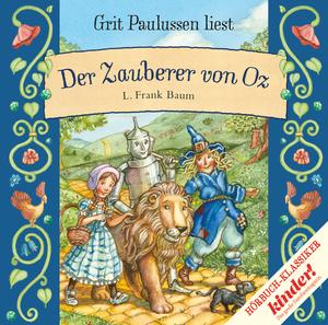 """Grit Paulussen liest """"Der Zauberer von Oz"""", L. Frank Baum"""