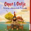 Onno und Ontje - Plötzlich allerdickste Freunde