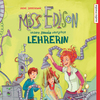 Vergrößerte Darstellung Cover: Miss Edison, unsere geniale verrückte Lehrerin. Externe Website (neues Fenster)