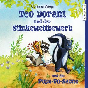 Teo Dorant und der Stinkewettbewerb und die Pups-Po-Saune