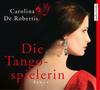 Vergrößerte Darstellung Cover: Die Tangospielerin. Externe Website (neues Fenster)