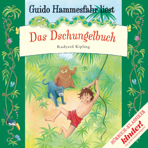 "Guido Hammesfahr liest Rudyard Kipling ""Das Dschungelbuch"""