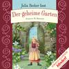 """Julia Becker liest """"Der geheime Garten"""""""