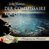 Der Commissaire kocht