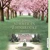 Vergrößerte Darstellung Cover: Sommer in Edenbrooke. Externe Website (neues Fenster)