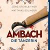 Ambach - Die Tänzerin