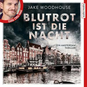 """Götz Otto liest Jake Woodhouse """"Blutrot ist die Nacht"""""""
