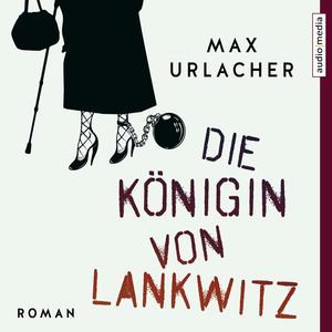 ¬Die¬ Königin von Lankwitz