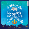 Vergrößerte Darstellung Cover: Inspector Chopra und der Juwelenraub. Externe Website (neues Fenster)