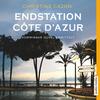 Vergrößerte Darstellung Cover: Endstation Côte d'Azur. Externe Website (neues Fenster)