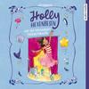 Holly Hexenbesen und der verzauberte Tanzwettbewerb