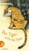 Tiger unter der Stadt