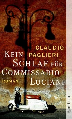 Kein Schlaf für Commissario Luciani