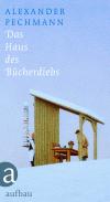 Vergrößerte Darstellung Cover: Das Haus des Bücherdiebs. Externe Website (neues Fenster)