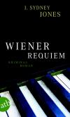 Vergrößerte Darstellung Cover: Wiener Requiem. Externe Website (neues Fenster)