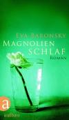 Vergrößerte Darstellung Cover: Magnolienschlaf. Externe Website (neues Fenster)