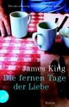 Vergrößerte Darstellung Cover: Die fernen Tage der Liebe. Externe Website (neues Fenster)