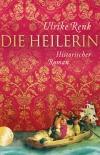 Vergrößerte Darstellung Cover: Die Heilerin. Externe Website (neues Fenster)
