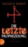Die letzte Prophezeiung