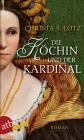 Vergrößerte Darstellung Cover: Die Köchin und der Kardinal. Externe Website (neues Fenster)