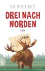 Vergrößerte Darstellung Cover: Drei nach Norden. Externe Website (neues Fenster)