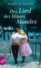 Vergrößerte Darstellung Cover: Das Lied des blauen Mondes. Externe Website (neues Fenster)